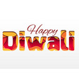 3d inscription of the festival diwali made of vector image vector image