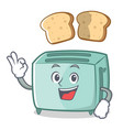 okay toaster character cartoon style vector image vector image