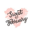 Sweet February hand drawn brush lettering vector image vector image