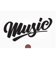 music musical hand drawn lettering vector image vector image