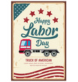 poster labor day car truck america vintage vector image vector image
