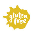 calligraphy gluten free label on a blot vector image vector image