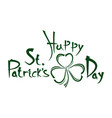 patricks day vintage handwritten lettering vector image vector image