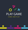 play game come and play icon black background vect vector image
