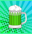 pop art saint patricks day green beer in a glass vector image