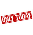 only today square grunge stamp vector image