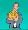 pop art happy businessman holding big bitcoin coin vector image vector image