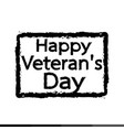 grunge rubber stamp text happy veteran day design vector image