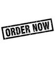 square grunge black order now stamp vector image vector image