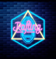 vintage rafting emblem glowing neon sign vector image vector image