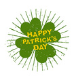 Four leaf clover Happy Patricks day Emblem grunge vector image