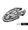 pizza vintage fast food hand drawn sketch vector image vector image