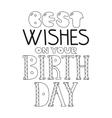 Black and white congratulation happy birthday vector image vector image