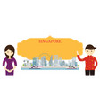 singapore landmarks people traditional clothing vector image vector image