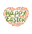 hand lettering with inscription happy easter with vector image