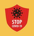 stop covid19-19 coronavirus concept novel vector image vector image