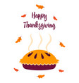 thanksgiving card with pie isolated vector image vector image