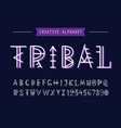 geometric tribal font english alphabet vector image
