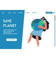 landing page save planet concept vector image