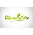monoculture pink green leaf word on white vector image vector image