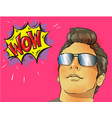 wow pop art male face young sexy surprised man in vector image vector image