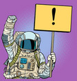 astronaut protests with a poster vector image