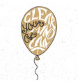 clear your mind cant in balloon in golden vector image