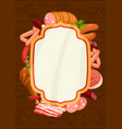 frame with meat products of sausages vector image