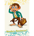 Old saying monkey business vector image