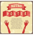 Vintage poster with hands vector image
