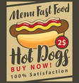 fast food menu with hot dog vector image