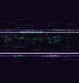 glitch no signal digital distortions with color vector image vector image