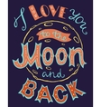 i love you to moon and back vector image vector image