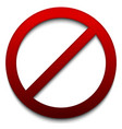 prohibition no entry sign in bright red shadow vector image vector image