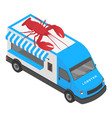 lobster shop truck icon isometric style vector image
