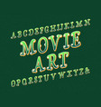 movie art typeface artistic font isolated vector image