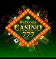 casino signboard welcome billboard 777 shining vector image