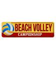 beach volley vintage rusty metal sign vector image vector image