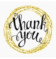 Thank you Hand lettering in a round gold frame vector image vector image