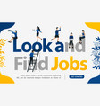 promotion to find workers with words look and vector image vector image