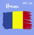 romania flag brush strokes painted vector image vector image