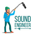 sound engineer man journalism television vector image vector image