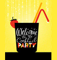cocktail party poster holiday invitation welcome vector image