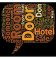DON T ASSUME YOU HAVE A SAFE AND SECURE HOTEL ROOM vector image vector image
