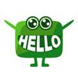 green blob saying hello cute emoji character with vector image vector image