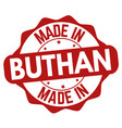made in buthan sign or stamp vector image vector image