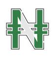 naira currency symbol nigerian naira with a flag vector image vector image