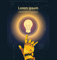 robotic hand touch light bulb button on digital vector image