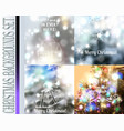 set christmas blurred backgrounds with lights vector image