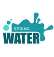 spring water liquid splash and drops isolated icon vector image